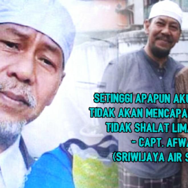 Bikin Semua Merinding, Nasihat Pilot Sriwijaya Air Captain Afwan Soal Shalat dan Akhirat